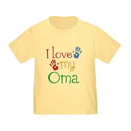 I Love Oma Toddler T-Shirt