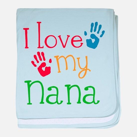 I Love Nana baby blanket