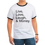 love and money Ringer T