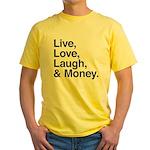 love and money Yellow T-Shirt