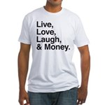 love and money Fitted T-Shirt
