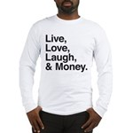 love and money Long Sleeve T-Shirt
