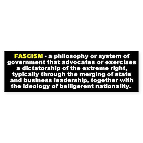 fascism... Bumper Sticker