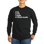 good music Long Sleeve Dark T-Shirt
