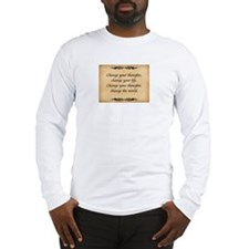 Change Thoughts Long Sleeve T-Shirt
