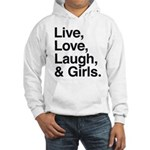 live love laugh girls Hooded Sweatshirt