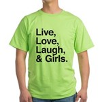 live love laugh girls Green T-Shirt