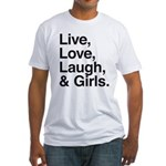 live love laugh girls Fitted T-Shirt