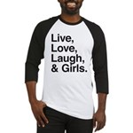 live love laugh girls Baseball Jersey