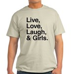 live love laugh girls Light T-Shirt
