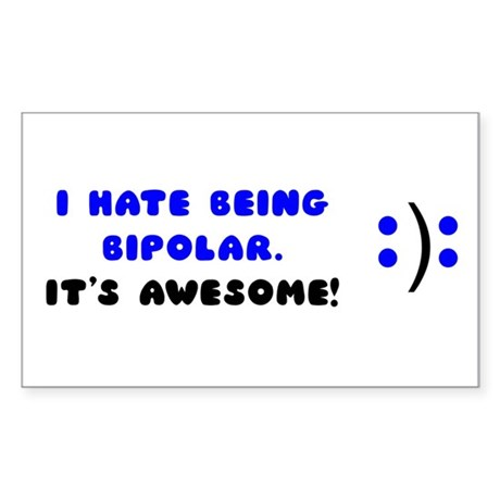 bipolar Sticker (Rectangle)