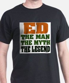 Ed The Legend T-Shirt