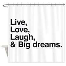 big dreams Shower Curtain