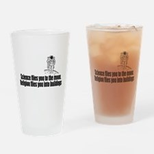 Science flies you to the moon Drinking Glass