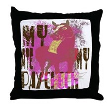 My Horse Ate My Paycheck pink Throw Pillow