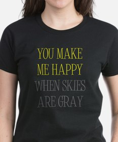 When Skies Are Gray Tee
