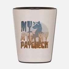 My Horse Ate My Paycheck 2 Shot Glass