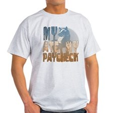 My Horse Ate My Paycheck 2 T-Shirt