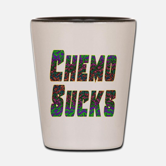 chemo sucks acid colors Shot Glass