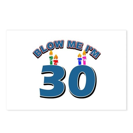 Blow Me I'm 30 Postcards (Package of 8)
