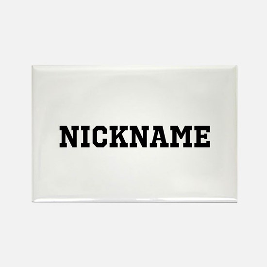 Nickname Personalized Rectangle Magnet