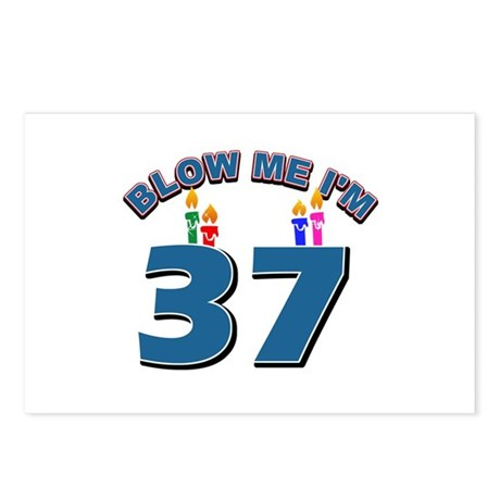 Blow Me I'm 37 Postcards (Package of 8)