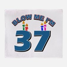Blow Me I'm 37 Throw Blanket