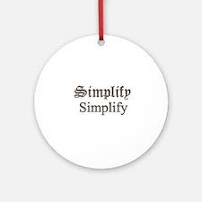 Simplify Simplify Ornament (Round)