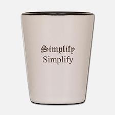 Simplify Simplify Shot Glass