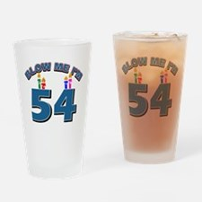 Blow Me I'm 54 Drinking Glass
