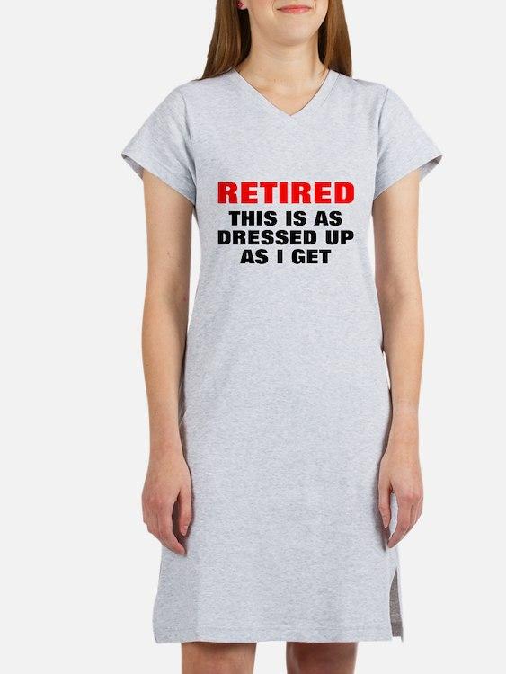 Retired Dressed Up Women's Nightshirt