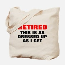 Retired Dressed Up Tote Bag