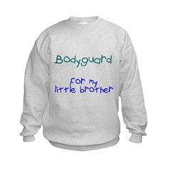 Bodyguard Little Brother Sweatshirt