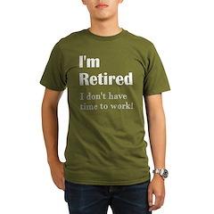 Im Retired No Work Organic Men's T-Shirt (dark)