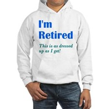 Im Retired Dressed Up Jumper Hoody