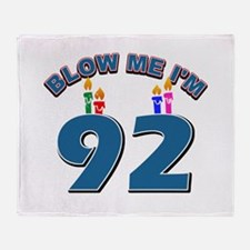 Blow Me I'm 92 Throw Blanket