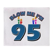 Blow Me I'm 95 Throw Blanket