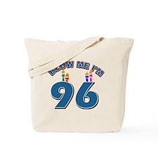 Blow Me I'm 96 Tote Bag