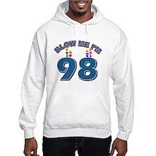 Blow Me I'm 98 Hoodie