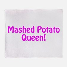 Mashed Potato Queen Throw Blanket