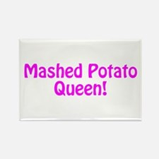 Mashed Potato Queen Rectangle Magnet
