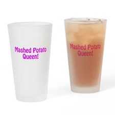 Mashed Potato Queen Drinking Glass