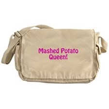 Mashed Potato Queen Messenger Bag