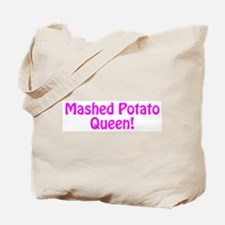 Mashed Potato Queen Tote Bag