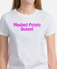 Mashed Potato Queen Tee