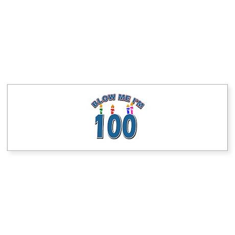 Blow Me I'm 100 Sticker (Bumper)