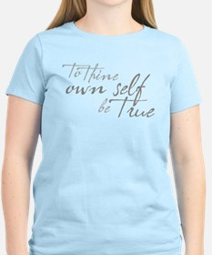 Cute To thine own self be true T-Shirt