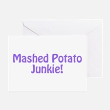 Mashed Potato Junkie Greeting Card