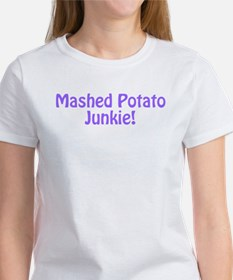 Mashed Potato Junkie Tee