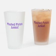 Mashed Potato Junkie Drinking Glass